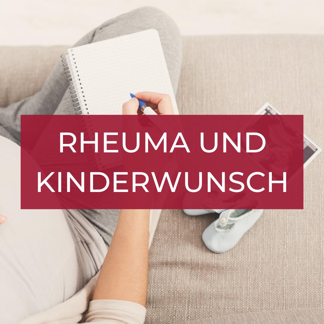 Rheuma und Kinderwunsch